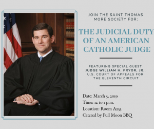 The Judicial Duty of an American Catholic Judge featuring Judge William Pryor, Jr.