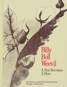Billy Boll Weevil: A Pest Becomes a Hero, cover