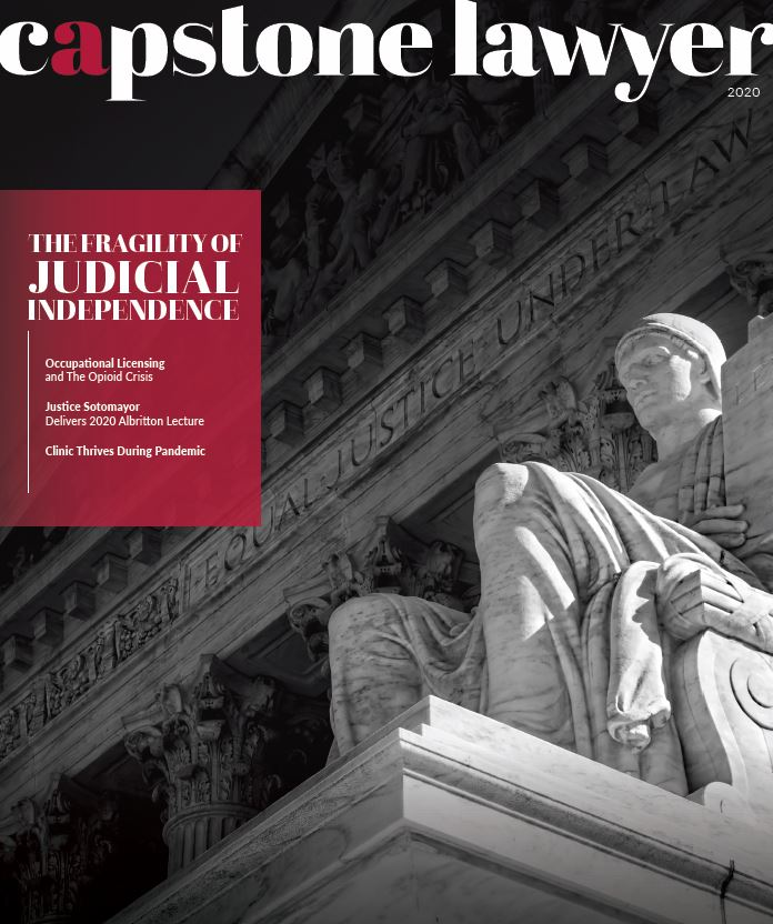 Capstone Lawyer - The Fragility of Judicial Independence