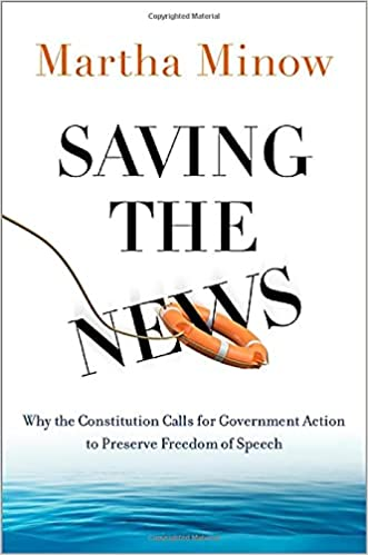 Book Cover: Saving the News by Martha Minow